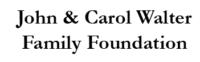 John & Carol Walter Family Foundation